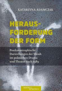 Katarzyna Adamczak: Herausforderung der Form, Buch