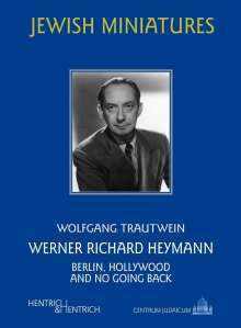 Wolfgang Trautwein: Werner Richard Heymann, Buch