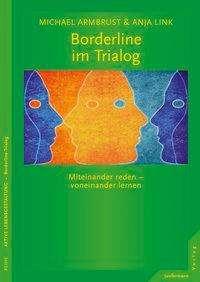 Michael Armbrust: Borderline im Trialog, Buch