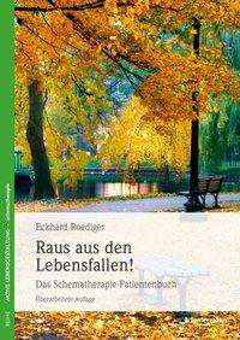 Eckhard Roediger: Raus aus den Lebensfallen, Buch