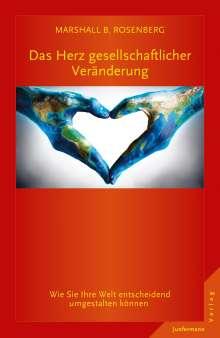 Marshall B. Rosenberg: Das Herz gesellschaftlicher Veränderung, Buch