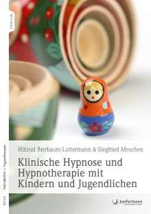 Hiltrud Bierbaum-Luttermann: Klinische Hypnose und Hypnotherapie mit Kindern und Jugendlichen, Diverse