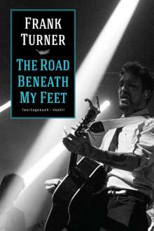 Frank Turner: The Road Beneath My Feet, Buch