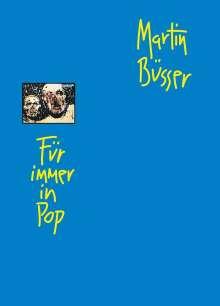 Martin Büsser: Für immer in Pop, Buch