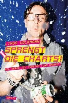 Linus Volkmann: Sprengt die Charts!, Buch