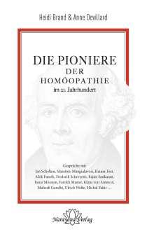 Heidi Brand: Die Pioniere der Homöopathie im 21. Jahrhundert, Buch
