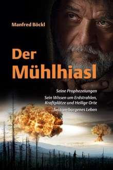 Manfred Böckl: Der Mühlhiasl, Buch