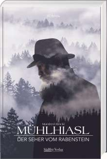 Manfred Böckl: Mühlhiasl, Buch