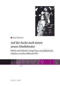 Irene Lehmann: Auf der Suche nach einem neuen Musiktheater, Buch