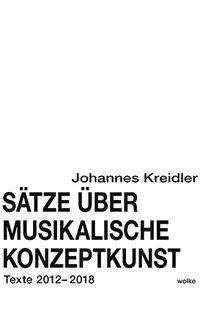 Johannes Kreidler: Sätze über musikalische Konzeptkunst, Buch