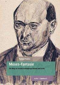 Rainer Peters: Moses-Fantasie, Buch