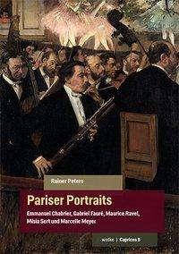 Rainer Peters: Pariser Portraits, Buch