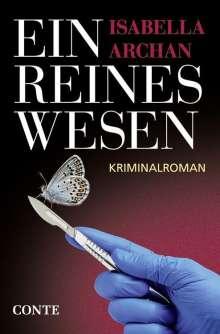 Isabella Archan: Ein reines Wesen, Buch