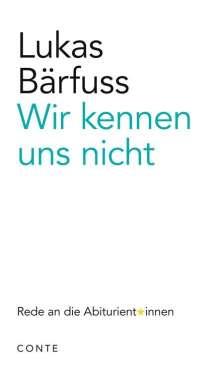 Lukas Bärfuss: Wir kennen uns nicht, Buch