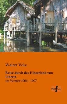 Walter Volz: Reise durch das Hinterland von Liberia, Buch