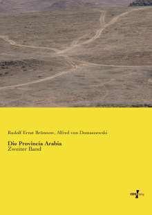 Rudolf Ernst Brünnow: Die Provincia Arabia, Buch