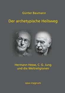 Günter Baumann: Der archetypische Heilsweg, Buch