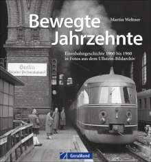 Martin Weltner: Bewegte Jahrzehnte, Buch