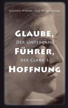 Susanne Wiborg: Glaube, Führer, Hoffnung, Buch