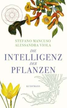 Stefano Mancuso: Die Intelligenz der Pflanzen, Buch