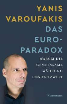 Yanis Varoufakis: Das Euro-Paradox, Buch
