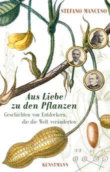 Stefano Mancuso: Aus Liebe zu den Pflanzen, Buch