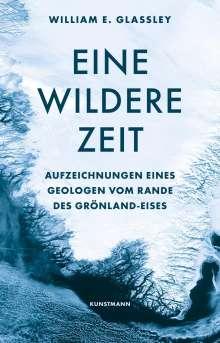 William E. Glassley: Eine wildere Zeit, Buch