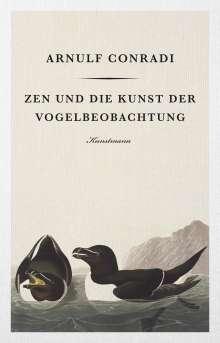 Arnulf Conradi: Zen und die Kunst der Vogelbeobachtung, Buch
