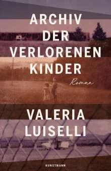 Valeria Luiselli: Archiv der verlorenen Kinder, Buch