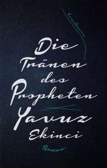 Yavuz Ekinci: Die Tränen des Propheten, Buch