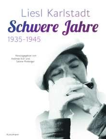 Liesl Karlstadt  - Schwere Jahre, Buch