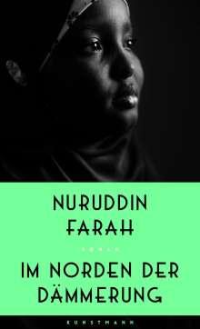 Nuruddin Farah: Im Norden der Dämmerung, Buch