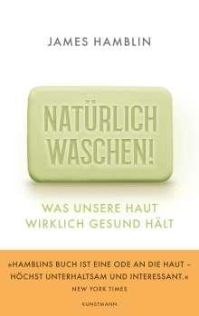 James Hamblin: Natürlich waschen!, Buch