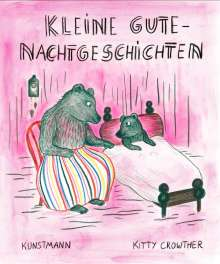 Kitty Crowther: Kleine Gutenachtgeschichten, Buch
