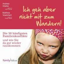 Andrea Kästle: Ich geh aber nicht mit zum Wandern!, 5 CDs