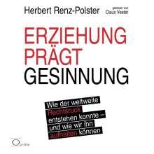 Herbert Renz-Polster: Erziehung prägt Gesinnung, 6 CDs