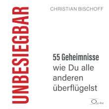 Christian Bischoff: Unbesiegbar, 2 CDs