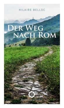 Hilaire Belloc: Der Weg nach Rom, Buch
