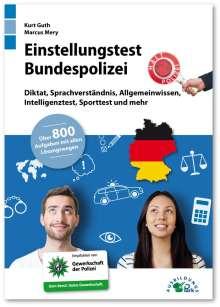 Kurt Guth: Einstellungstest Bundespolizei, Buch
