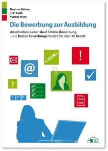 Thomas Bähren: Die Bewerbung zur Ausbildung, Buch