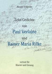 Harald Schlieder: Zehn Gedichte von Paul Verlaine und Rainer Maria Rilke, Buch