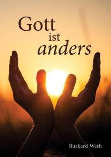 Burkard Weth: Gott ist anders, Buch
