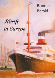Bonnie Barski: Adrift in Europe, Buch