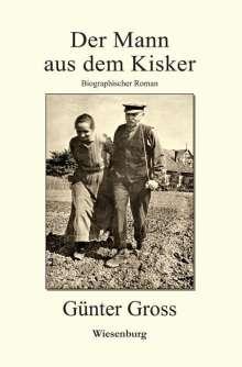 Günter Gross: Der Mann aus dem Kisker, Buch