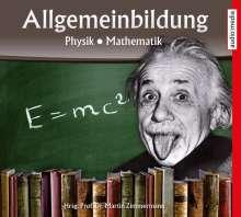 Allgemeinbildung - Physik • Mathematik, CD