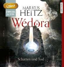 Markus Heitz: Wédora - Schatten und Tod, 2 CDs