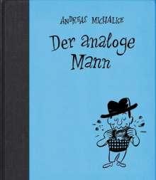 Andreas Michalke: Der analoge Mann, Buch