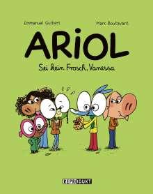 Marc Boutavant: Ariol 11: Sei kein Frosch, Vanessa, Buch