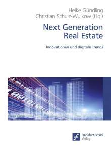 Next Generation Real Estate, Buch