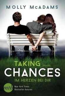 Molly McAdams: Taking Chances - Im Herzen bei dir, Buch